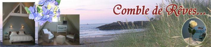 La Chambre d'hôtes Comble de Rêves vous attend pour votre prochain séjour à Saint-Briac sur Mer en Haute Bretagne Ille-et-Vilaine